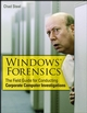 Windows Forensics: The Field Guide for Corporate Computer Investigations (0470038624) cover image