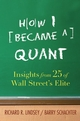 How I Became a Quant: Insights from 25 of Wall Street's Elite  (0470050624) cover image