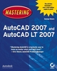 Mastering AutoCAD 2007 and AutoCAD LT 2007 (0470115424) cover image