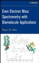 Even Electron Mass Spectrometry with Biomolecule Applications  (0470118024) cover image