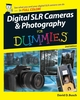 Digital SLR Cameras & Photography For Dummies, 2nd Edition (0470225424) cover image