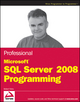 Professional Microsoft SQL Server 2008 Programming (0470257024) cover image