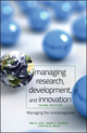 Managing Research, Development and Innovation: Managing the Unmanageable, 3rd Edition (0470404124) cover image