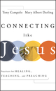 Connecting Like Jesus (0470431024) cover image