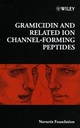 Gramicidin and Related Ion Channel-Forming Peptides, No. 225 (0470515724) cover image