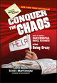 Conquer the Chaos: How to Grow a Successful Small Business Without Going Crazy (0470599324) cover image