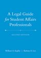 A Legal Guide for Student Affairs Professionals, 2nd Edition (Updated and Adapted from The Law of Higher Education, 4th Edition) (0470623624) cover image