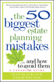 The 50 Biggest Estate Planning Mistakes...and How to Avoid Them (0470681624) cover image