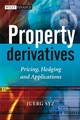 Property Derivatives: Pricing, Hedging and Applications (0470998024) cover image
