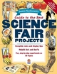 Janice VanCleave's Guide to the Best Science Fair Projects (0471148024) cover image