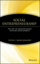 Social Entrepreneurship: The Art of Mission-Based Venture Development (0471362824) cover image
