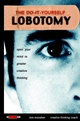 The Do-It-Yourself Lobotomy: Open Your Mind to Greater Creative Thinking (0471417424) cover image