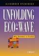 Unfolding the Eco-wave: Why Renewal is Privotal (0471607924) cover image