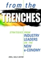 From the Trenches: Strategies from Industry Leaders on the New e-Conomy (0471646024) cover image