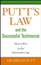 Putt's Law and the Successful Technocrat: How to Win in the Information Age (0471714224) cover image