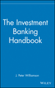 The Investment Banking Handbook (0471815624) cover image