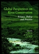 Global Perspectives on River Conservation: Science, Policy and Practice (0471960624) cover image