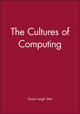 The Cultures of Computing (0631192824) cover image