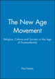 The New Age Movement: Religion, Culture and Society in the Age of Postmodernity (0631193324) cover image