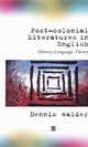 Post-Colonial Literatures in English: History, Language, Theory (0631194924) cover image