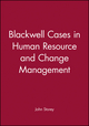 Blackwell Cases in Human Resource and Change Management (0631197524) cover image