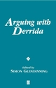 Arguing with Derrida (0631226524) cover image