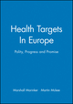Health Targets In Europe: Polity, Progress and Promise (0727916424) cover image