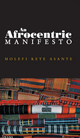 An Afrocentric Manifesto: Toward an African Renaissance (0745641024) cover image