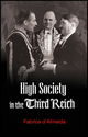 High Society in the Third Reich (0745643124) cover image