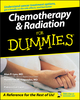 Chemotherapy and Radiation For Dummies (0764578324) cover image
