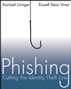 Phishing: Cutting the Identity Theft Line (0764599224) cover image