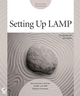 Setting up LAMP: Getting Linux, Apache, MySQL, and PHP Working Together (0782151124) cover image
