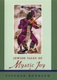 Jewish Tales of Mystic Joy (0787962724) cover image