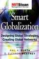 Smart Globalization: Designing Global Strategies, Creating Global Networks (0787965324) cover image