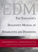The Educator's Diagnostic Manual of Disabilities and Disorders (0787978124) cover image