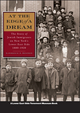 At the Edge of a Dream: The Story of Jewish Immigrants on New York's Lower East Side, 1880-1920 (0787986224) cover image