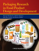 Packaging Research in Food Product Design and Development (0813812224) cover image