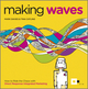 Making Waves: How to Ride the Chaos with Direct Response Integrated Marketing (0857082124) cover image