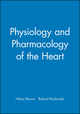 Physiology and Pharmacology of the Heart (0865427224) cover image