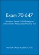 Exam 70-647 Windows Server 2008 Enterprise Administrator MeasureUp Practice Test (1118413024) cover image