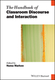 The Handbook of Classroom Discourse and Interaction (1118531124) cover image