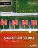 AutoCAD Civil 3D 2014 Essentials: Autodesk Official Press (1118575024) cover image