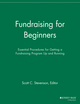 Fundraising for Beginners: Essential Procedures for Getting a Fundraising Program Up and Running (1118693124) cover image
