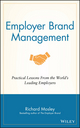 Employer Brand Management: Practical Lessons from the World's Leading Employers (1118898524) cover image