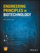Engineering Principles in Biotechnology (1119159024) cover image