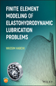 Finite Element Modeling of Elastohydrodynamic Lubrication Problems (1119225124) cover image