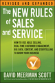 The New Rules of Sales and Service: How to Use Agile Selling, Real-Time Customer Engagement, Big Data, Content, and Storytelling to Grow Your Business (1119272424) cover image