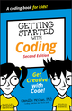 Getting Started with Coding: Get Creative with Code!, 2nd Edition (1119641624) cover image