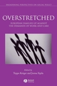 Overstretched: European Families Up Against the Demands of Work and Care (1405132124) cover image