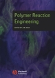 Polymer Reaction Engineering (1405144424) cover image